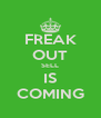 FREAK OUT SELL IS COMING - Personalised Poster A4 size