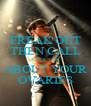 FREAK OUT THEN CALL A DOCTOR ABOUT YOUR OVARIES - Personalised Poster A4 size
