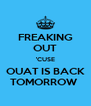 FREAKING OUT 'CUSE OUAT IS BACK TOMORROW  - Personalised Poster A4 size