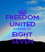 FREEDOM UNITED STATES OF EIGHT SEVEN - Personalised Poster A4 size