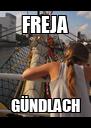 FREJA GÜNDLACH - Personalised Poster A4 size