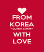 FROM KOREA ~JOHN SIMM~ WITH LOVE - Personalised Poster A4 size