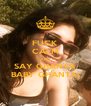 FUCK CALM AND SAY GHANTA BABY GHANTA! - Personalised Poster A4 size