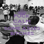 FUCK CALM TIME TO KICK SOME ASSES BITCHES - Personalised Poster A4 size