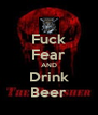 Fuck Fear AND Drink Beer - Personalised Poster A4 size