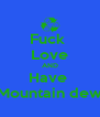 Fuck  Love AND Have  Mountain dew - Personalised Poster A4 size