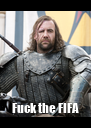 Fuck the FIFA - Personalised Poster A4 size