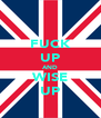 FUCK UP AND WISE UP - Personalised Poster A4 size