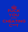 FUCK YOU EVRA CHEATING C**T - Personalised Poster A4 size
