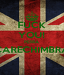 FUCK YOU! PERRA CARECHIMBRA  - Personalised Poster A4 size