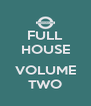 FULL HOUSE  VOLUME TWO - Personalised Poster A4 size