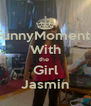 FunnyMoments With the  Girl Jasmin - Personalised Poster A4 size