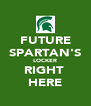 FUTURE SPARTAN'S LOCKER RIGHT  HERE - Personalised Poster A4 size