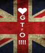 G T F O !!!! - Personalised Poster A4 size