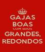 GAJAS BOAS COM SEIOS GRANDES, REDONDOS - Personalised Poster A4 size