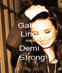 Galera Linda curta Demi   Strong - Personalised Poster A4 size