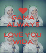 GAMA ALWAYS  LOVE YOU WIDA - Personalised Poster A4 size