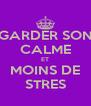 GARDER SON CALME ET MOINS DE STRES - Personalised Poster A4 size