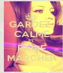 GARDEZ  CALME ET FAIRE MARCHER - Personalised Poster A4 size