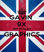 GAVIN  9X MR WALSH GRAPHICS  - Personalised Poster A4 size