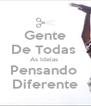 Gente De Todas  As Ideias  Pensando  Diferente - Personalised Poster A4 size