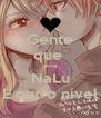 Gente que  ama NaLu É outro nível - Personalised Poster A4 size