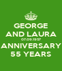 GEORGE AND LAURA 07.09.1957 ANNIVERSARY 55 YEARS - Personalised Poster A4 size