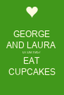 GEORGE AND LAURA 07.09.1957 EAT CUPCAKES - Personalised Poster A4 size