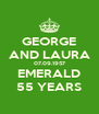 GEORGE AND LAURA 07.09.1957 EMERALD 55 YEARS - Personalised Poster A4 size