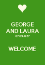 GEORGE AND LAURA 07.09.1957  WELCOME - Personalised Poster A4 size