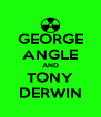 GEORGE ANGLE AND TONY DERWIN - Personalised Poster A4 size