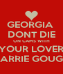 GEORGIA  DONT DIE ON CAMS WITH YOUR LOVER HARRIE GOUGH - Personalised Poster A4 size