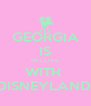 GEORGIA IS IN LOVE WITH  DISNEYLAND! - Personalised Poster A4 size