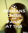 GERMANS CHEER AND PANIC AT THIS - Personalised Poster A4 size