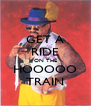 GET A RIDE ON THE HOOOOO TRAIN - Personalised Poster A4 size
