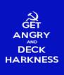 GET ANGRY AND DECK HARKNESS - Personalised Poster A4 size