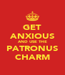 GET ANXIOUS AND USE THE PATRONUS CHARM - Personalised Poster A4 size