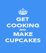 GET COOKING AND MAKE CUPCAKES - Personalised Poster A4 size