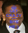 GET CRAZY AND BITE ME ;) - Personalised Poster A4 size