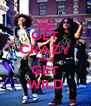 GET CRAZY AND GET WILD - Personalised Poster A4 size