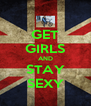 GET GIRLS AND STAY SEXY - Personalised Poster A4 size