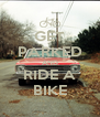 GET PARKED AND RIDE A BIKE - Personalised Poster A4 size