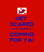 GET  SCARED CUZ ELMOS COMING FOR YA! - Personalised Poster A4 size