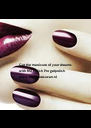 Get the manicure of your dreams  with NSI Polish Pro gelpolish www.pedicuresuzan.nl - Personalised Poster A4 size