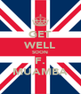 GET WELL SOON F. MUAMBA - Personalised Poster A4 size
