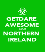 GETDARE  AWESOME CLUB NORTHERN  IRELAND - Personalised Poster A4 size