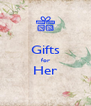 Gifts for Her  - Personalised Poster A4 size