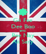 Gii Fee Dee Boo BFFS Bee Nay Aii Sary - Personalised Poster A4 size
