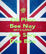 Gii Phee Bee Nay BFFS GANG Aaa Sary Dee Boo - Personalised Poster A4 size