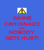 GIMME C8H10N4O2 AND NOBODY GETS HURT! - Personalised Poster A4 size